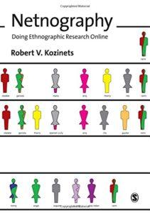 L'opera di Robert Kozinets in cui introduce il concetto di netnografia